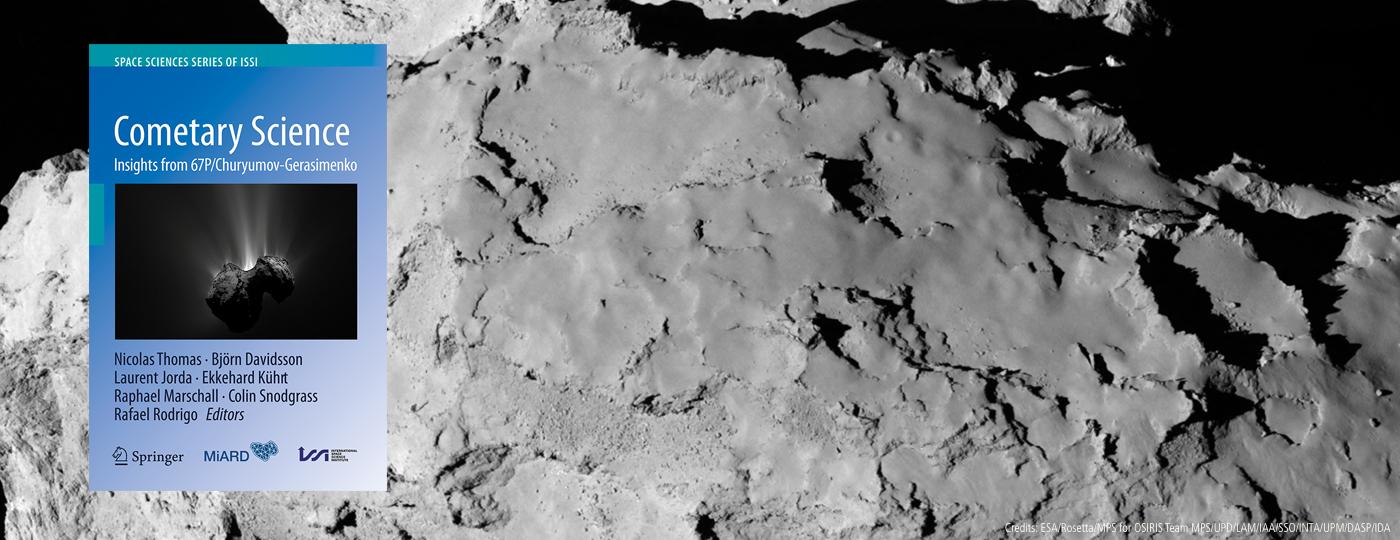 Cometary Science - Insights from 67P/Churyumov-Gerasimenko